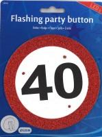 LED Party-Button Verkehrsschild 40 Jahre