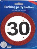 LED Party-Button Verkehrsschild 30 Jahre